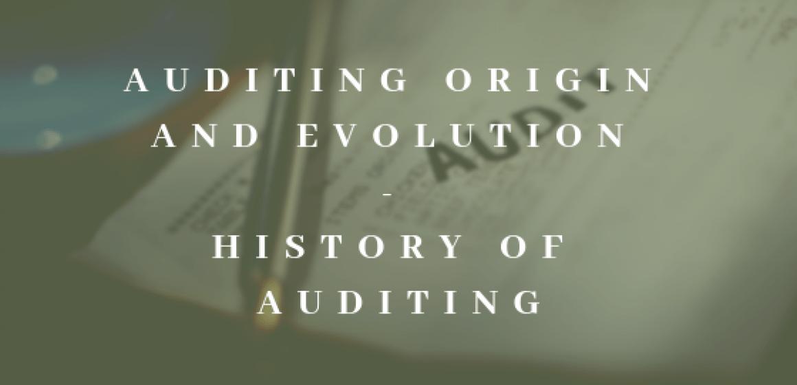 Auditing origin and evolution